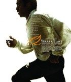 12 Years a Slave San Diego Film Review